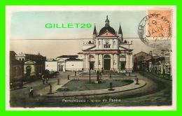 PERNAMBUCO, BRESIL - IGREJA DA PENHA - ANIMACION -  TRAVEL IN 1929 - 3/4 BACK - - Recife