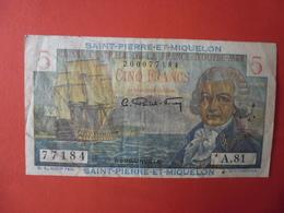 Billet Saint-Pierre-et-Miquelon, 5 Francs,1946, TB, KM:22 - BOUGAINVILLE - Francia