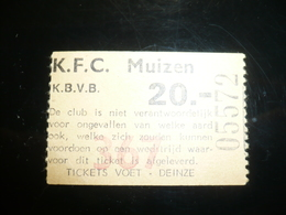 Voetbal Ticket F C Muizen - Tickets D'entrée