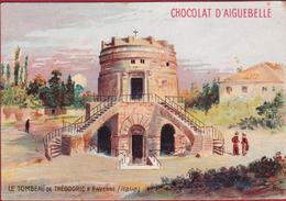 Chromo Serie Monuments Archeologiques Le Tombeau De Theodoric Ravenne (style Liebig) Chocolat Chocolaterie D' Aiguebelle - Aiguebelle