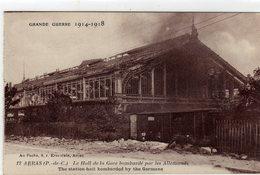 Arras Le Hall De La Gare Bombardé - Arras