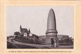 LE PAIN DE SUCRE ET NOTRE DAME DES FLOTS THE SUGAR LOAF AND NOTRE.... REPRODUCCION. CIRCA 1960's SIZE 12x8cm- BLEUP - Riproduzioni