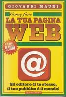 Come Fare La Tua Pagina Web Giovanni Mauri. - Informatica