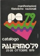 """CATALOGO MANIFESTAZIONE FILATELICA NAZIONALE """"PALERMO '79"""" Non Comune. - Altri"""