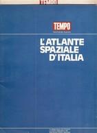 L'ATLANTE SPAZIALE D'ITALIA. - Scienze & Tecnica