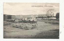 Cp, Militaria , Caserne , CAMP DE LA COURTINE , Le Parc D'artillerie , Voyagée - Casernes