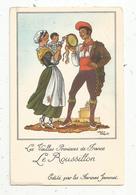 Cp, Folklore , Publicité Farines Jammet , Les Vieilles Provinces De France , LE ROUSSILLON - Costumes
