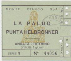 BIGLIETTO ANDATA E RITORNO FUNIVIA DEL MONTE BIANCO - Biglietti Di Trasporto