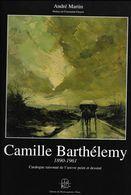 Camille Barthelemy 1890 1961 éditions Du Musée Gaumais Virton 2002 377 Pages Comme Neuf - Culture
