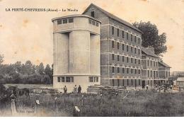 LA FERTE-CHEVRESIS : Le Moulin - Etat - France