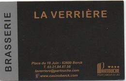 """Carte (de Visite) : Restaurant """"La Verrière"""" Dans Le Casino Partouche Berck Sur Mer CP 62600 - Cartes De Casino"""