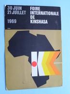 FOIRE Internationale De KINSHASA Anno 1969 (Repro De L'Affiche Par Jacques Riche / Zie Foto's Voor Detail ) 30-6-69 ! - Kinshasa - Léopoldville