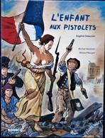 Michel Séonnet / Bruno Pilorget - L'enfant Aux Pistolets ( Eugène Delacroix ) - Col.  Pont Ses Arts - L'Élan Vert - 2012 - Bücher, Zeitschriften, Comics