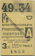 Deutschland - Arbeiterwochenkarte - Friedrichshagen - Halensee über Friedrichstrasse Oder Potsdam Rgbf. - Schöneberg-Wan - Bahn