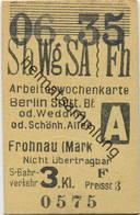 Deutschland - Arbeiterwochenkarte - Berlin Stettiner Bahnhof Oder Wedding Oder Schönhauser Allee - Frohnau (Mark) - S-Ba - Bahn