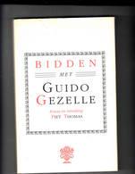 """Guido Gezelle """"Bidden Met Guido Gezelle"""" 1985 Piet Thomas - Literatuur"""