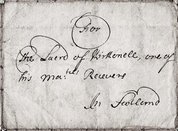 """1688 Letter From  """"Da Lindfell (?), Windsor"""" """"for The Laird Of Kirkconnell, One Of His Maj's Receivers"""".  Ref 0559 - Autographs"""