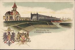 CPA Rheinbrücke Bei Strassburg I E Et Kehl Lithographie Strasbourg Période Allemande 1914 Haut Rhin 68 - Strasbourg