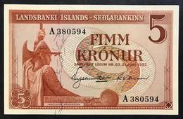 ISLANDA 5 KRONUR 1957 FDS UNC LOTTO 2085 - Islande