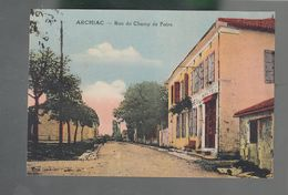 Hrsc - CP - 17 - Archiac  -  Rue Du Champ De Foire - Frankrijk