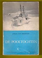 ©1958 DE POOLTOCHTEN Geschiedenis Van De Exploraties Van Noordpool En Zuidpool 168blz Antarctica ANTIQUARIAAT Z259 - History