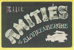 * Blankenberge - Blankenberghe (Kust - Littoral) * (M. Marcovici, Edit Pl. Martyrs) Mille Amitiés, Fantaisie, Rare, Old - Blankenberge