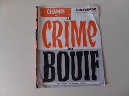 """Magazine """" Le Film Français """" N° 379 Novembre 1951 """" Le Crime Du Bouif """" ( Pages Dégrafées ) - Magazines"""