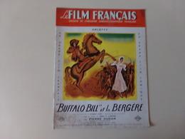 """Magazine """" Le Film Français """" N° 198-199 Octobre 1948 """" Arletty Buffalo Bill Et La Bergère """" - Magazines"""