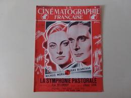 """Magazine """" La Cinématographie Française """" N° 1140 Janvier 1946 """" La Symphonie Pastorale """" - Magazines"""