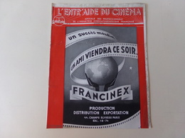 """Magazine """" L'entr'aide Du Cinéma """" N° 22 Septembre 1946 """" Un Ami Viendra Ce Soir """" - Magazines"""