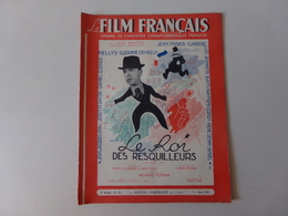 """Magazine """" Le Film Français """" N° 23 Mai 1945 """" Le Roi Des Resquilleurs """" - Magazines"""