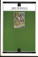 GdS 51.ARIA DI BOSCO.(castelbuono - Il Castello Dei Ventimiglia). - Livres, BD, Revues