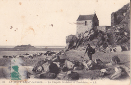 LE MONT SAINT MICHEL La Chapelle St Aubert Et Tombelaine - Le Mont Saint Michel