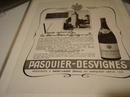 ANCIENNE PUBLICITE VIN BOURGOGNE DE PASQUIER DESVIGNES 1950 - Alcools