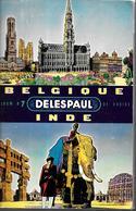 AY09 - ALBUM COLLECTEUR CHOCOLAT DELESPAUL-HAVEZ - ALBUM 7 - BELGIQUE INDE - Albums & Catalogues