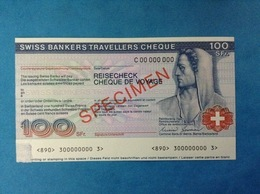 BANCONOTA SPECIMEN 100 FRANCS SWISS BANKERS TRAVELLERS CHEQUE REISECHECK - Specimen