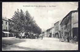 CPA ANCIENNE FRANCE- SAINT-JEAN-DE-FOS (34)- LA PLACE EN ÉTÉ- TRES GROS PLAN AVEC BELLE ANIMATION - Other Municipalities