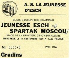 LUXEMBOURG - Football - Billet D'entrée - JEUNESSE ESCH - SPARTAK MOSCOU 1980 - RARE - Soccer