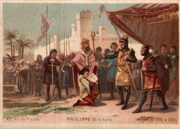 CHROMO  45e  ROI DE FRANCE PHILIPPE III LE HARDI  REGNE DE 1270 A 1285 - Other