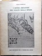 FORMENTINI I DIVINI ABITATORI DEL GOLFO DELLA SPEZIA 1980 MICROLITO GENOVA EPT - Vecchi Documenti