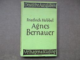 Agnès Bernauer (Friedrich Hebbel) éditions De 1943 - Livres, BD, Revues