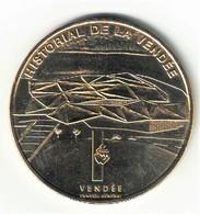 Monnaie De Paris 85.Lucs Sur Boulogne - Historial De La Vendée 2007 - Monnaie De Paris