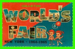 EXPOSITIONS - WORLD'S FAIR, NEW YORK, 1964-1965 - WRITTEN IN 1964 - UNISPHERE - - Expositions