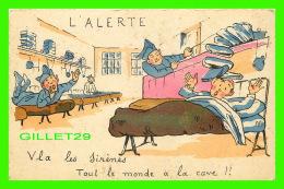COMICS, HUMOUR - L'ALERTE, VLA LES SIRÈNES TOUT LE MONDE À LA CAVE ! - M. D. - - Humour