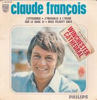 CLAUDE FRANCOIS- J'attendrai - EP - 45 Rpm - Maxi-Single