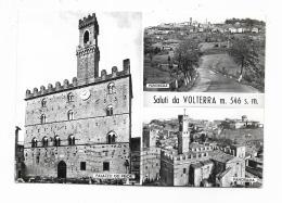 SALUTI DA VOLTERRA - VEDUTE - VIAGGIATA FG - Pisa