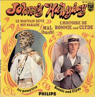 JOHNNY HALLYDAY - L'Histoire De Bonnie And Clyde -   EP - 45 Rpm - Maxi-Single