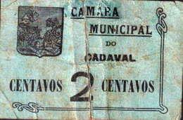CÉDULA DE 2 CENTAVOS -C.M. DO CADAVAL - Portugal