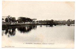"""Viêt-Nam - TONKIN / HAIPHONG -- Canal Bonnal. - Collection """"La Sarcelle"""". (Planté N° 12). - Vietnam"""