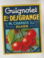 2 ETIQUETTES PUBLICITE ALCOOL APERITIF - GUIGNOLET Marcel TAUZIA Bordeaux Gironde, DESGRANGES M. CHAPUIS Dijon Cote D'Or - Labels